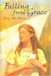 FALLING FROM GRACE by Ann McNichols