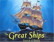 THE GREAT SHIPS by Patrick O'Brien