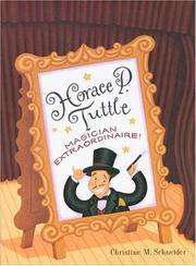 HORACE P. TUTTLE by Christine M. Schneider