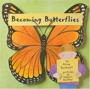 BECOMING BUTTERFLIES by Anne Rockwell