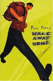 WALK AWAY HOME by Paul Many