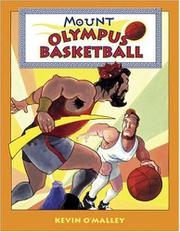MOUNT OLYMPUS BASKETBALL by Kevin O'Malley
