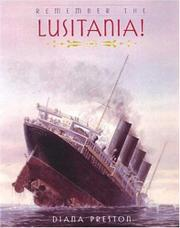 REMEMBER THE LUSITANIA! by Diana Preston