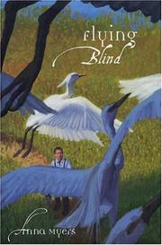FLYING BLIND by Anna Myers