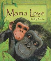 MAMA LOVE by Kathy Mallat