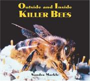 OUTSIDE AND INSIDE KILLER BEES by Sandra Markle