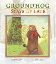 GROUNDHOG STAYS UP LATE by Margery Cuyler