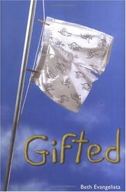 GIFTED by Beth Evangelista
