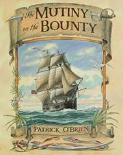 THE MUTINY ON THE BOUNTY by Patrick O'Brien