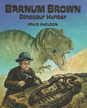 Cover art for BARNUM BROWN: DINOSAUR HUNTER