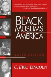 THE BLACK MUSLIMS IN AMERICA by C. Eric Lincoln
