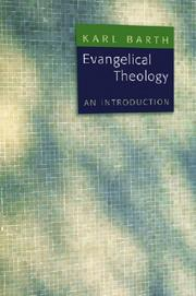 EVANGELICAL THEOLOGY: An Introduction by Karl Barth