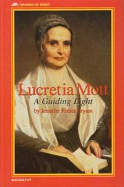 LUCRETIA MOTT by Jennifer Bryant