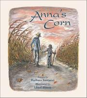 ANNA'S CORN by Barbara Santucci