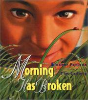 MORNING HAS BROKEN by Eleanor Farjeon