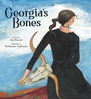 GEORGIA'S BONES by Jen Bryant