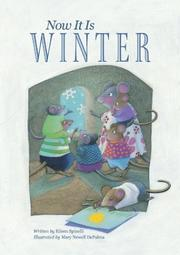 NOW IT IS WINTER by Eileen Spinelli