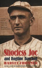 SHOELESS JOE AND RAGTIME BASEBALL by Harvey Frommer
