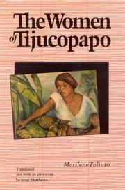 THE WOMEN OF TIJUCOPAPO by Marilene Felinto