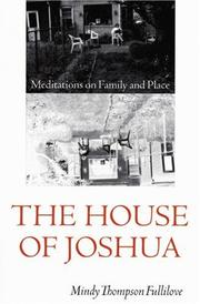 THE HOUSE OF JOSHUA by Mindy Thompson Fullilove