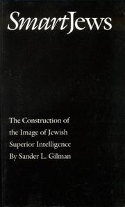 SMART JEWS by Sander L. Gilman