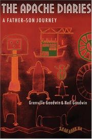 THE APACHE DIARIES by Grenville Goodwin