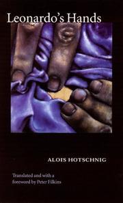 LEONARDO'S HANDS by Alois Hotschnig