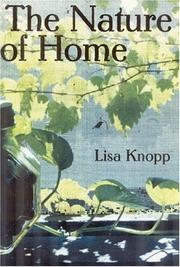 THE NATURE OF HOME by Lisa Knopp
