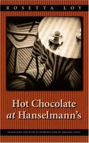 HOT CHOCOLATE AT HANSELMANN'S by Rosetta Loy