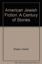AMERICAN JEWISH FICTION by Gerald Shapiro
