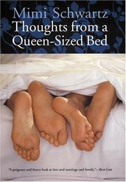 THOUGHTS FROM A QUEEN-SIZED BED by Mimi Schwartz
