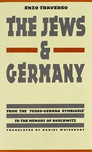 THE JEWS AND GERMANY by Enzo Traverso