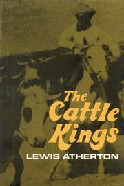 THE CATTLE KINGS by Lewis Atherton