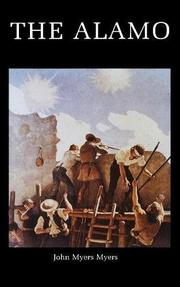 THE ALAMO by John Myers Myers