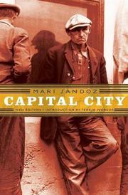 CAPITAL CITY by Mari Sandoz