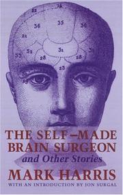 THE SELF-MADE BRAIN SURGEON by Mark Harris