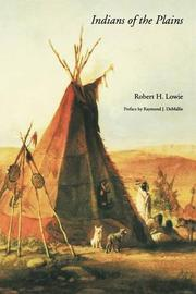 INDIANS OF THE PLAINS by Robert Lowie