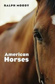 AMERICAN HORSES by Ralph Moody