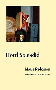 HOTEL SPLENDID by Marie Redonnet