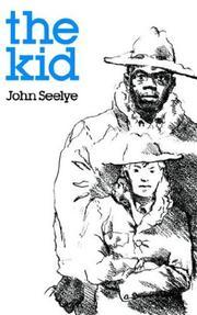 THE KID by John Seelye