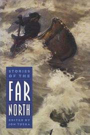 STORIES OF THE FAR NORTH by Jon Tuska