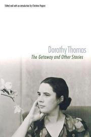 THE GETAWAY by Dorothy Thomas
