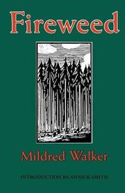 FIREWEED by Mildred Walker