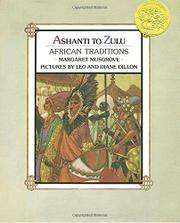 ASHANTI TO ZULU: African Traditions by Margaret Musgrove