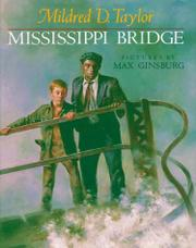 MISSISSIPPI BRIDGE by Mildred D. Taylor