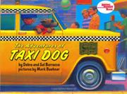 THE ADVENTURES OF TAXI DOG by Debra & Sal Barracca Barracca