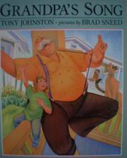 GRANDPA'S SONG by Tony Johnston