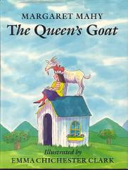 THE QUEEN'S GOAT by Margaret Mahy