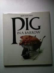 PIG IN A BARROW by Bert Kitchen