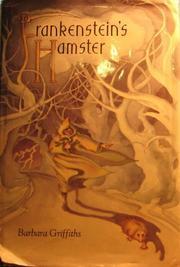 FRANKENSTEIN'S HAMSTER by Barbara Griffiths